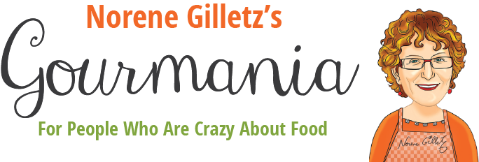 Norene Gilletz's Gourmania - For People Who Are Crazy About Food